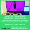 Image of Monitor Calibration workshop newer